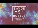 ZAYDE WOLF - WALK THROUGH THE FIRE (feat. Ruelle) - (AUDIO) :: Megan Leavey Trailer