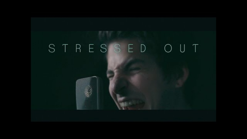 Twenty one pilots - Stressed Out (cover by Our Last Night)