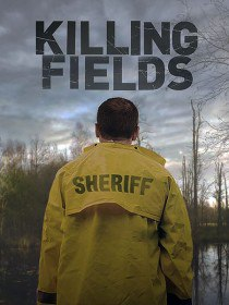 Смертельные поля / Killing fields (Сериал 2016)