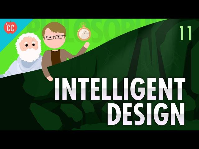 Intelligent Design: Crash Course Philosophy 11