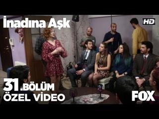 İnadına Aşk - 31. Bölüm Kamera Arkası