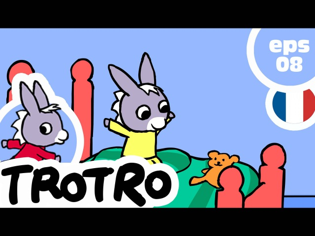 TROTRO - EP08 - Trotro joue dans son lit