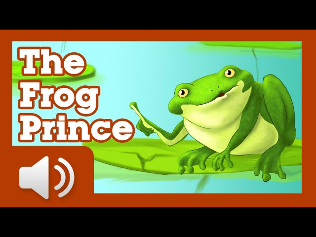 The Frog Prince Fairy tales and stories for children