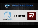 Liquid vs PR #1 (bo3)   Global Grand Masters, 03.07.2016