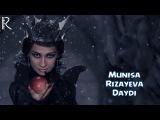 Munisa Rizayeva - Daydi  Муниса Ризаева - Дайди