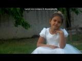 мои лапули под музыку Laam - Про двух сестёр!!!. Picrolla