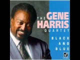Gene Harris - Black And Blue