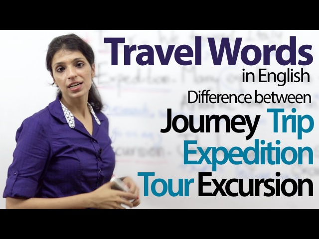 Using 'travel' words in English – Free English Vocabulary Lesson