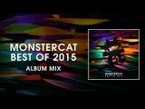 Monstercat - Best of 2015 (Album Mix) 2.5 Hours of Electronic Music
