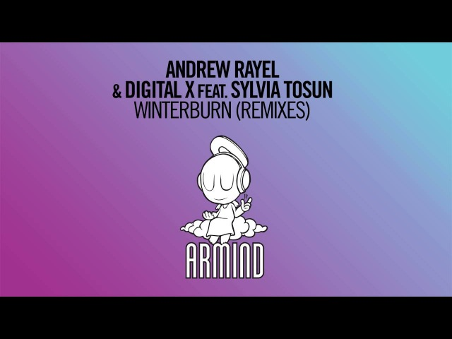 Andrew Rayel Digital X feat. Sylvia Tosun - Winterburn (Craig Connelly Extended Remix)
