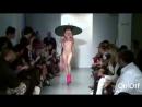 Голая Мода на подиуме !!!
