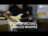 George Michael - Careless Whisper - Electric Guitar Cover by Kfir Ochaion