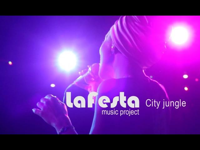 LAFESTA music project - City jungle, город Винница. UVM видео Киев, Львов, Шаргород, Житомир