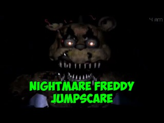 NIGHTMARE FREDDY JUMPSCARE - Five Night at Freddy's 4 - СКРИМЕР КОШМАР - ФРЕДДИ!