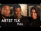 Usher and Pharrell Williams feat. Leah LaBelle  ARTST TLK Ep. 6 Full  Reserve Channel