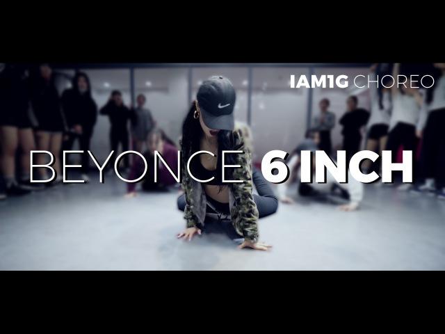 Beyonce 6 inch Choreography Iam1G
