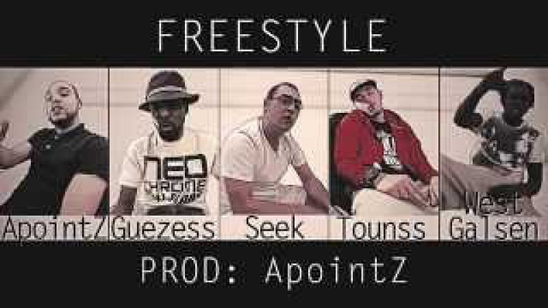 Freestyle ApointZ x Guezess x Seek x Tounss x West Galsen Prod ApointZ