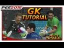PES2015 GK TUTORIAL: Manual Goal Keeping, GK Controls More.