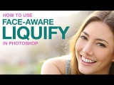 How to Use Face-Aware Liquify in Photoshop (Our CC 2015.5 Update Series)