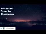 Dj Anisimov & Sasha Kay (teaser)