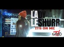 @NANGTV Lady Leshurr - Its On Me Net Video @LadyLeshurr