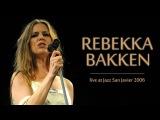 Rebekka Bakken - Jazz San Javier 2006