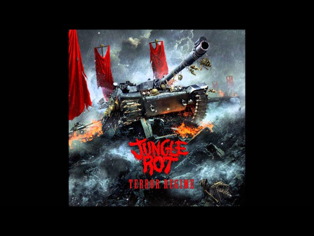 Jungle Rot - Terror Regime (2013) Ultra HQ