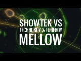 Showtek vs. Technoboy &amp Tuneboy - Mellow
