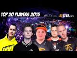 TOP 20 players of 2015 Counter-Strike Global:Offensive.