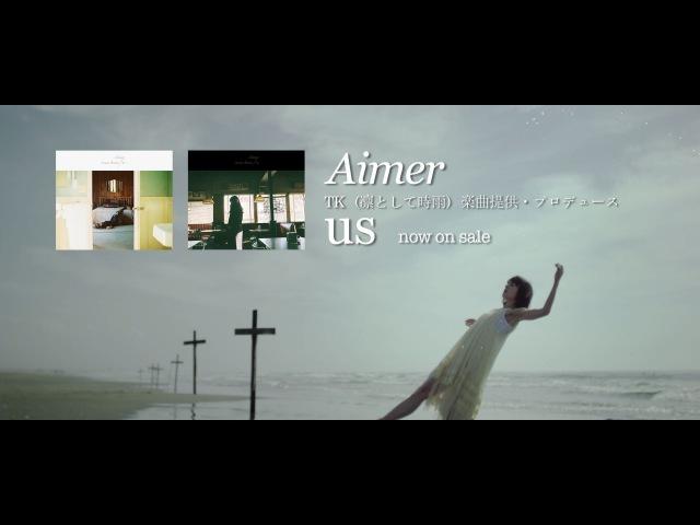 Aimer 『us』 ※TK(凛として時雨)楽曲提供・プロデュース 9/21発売new album「daydream」収37682