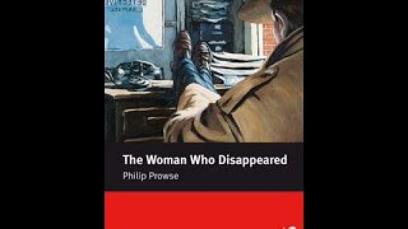 Learn English Through story -- The Woman Who Disappeared -- Elementary Level