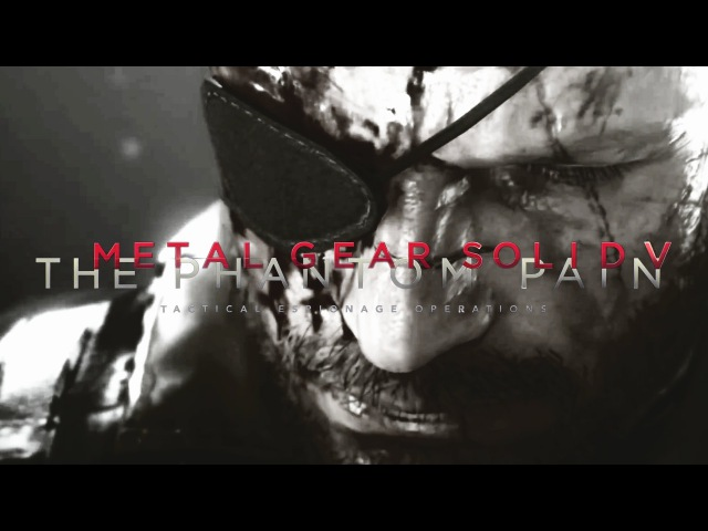 Ode to Venom Snake | Metal Gear Solid 5 The Phantom Pain Tribute ( Character Analysis)