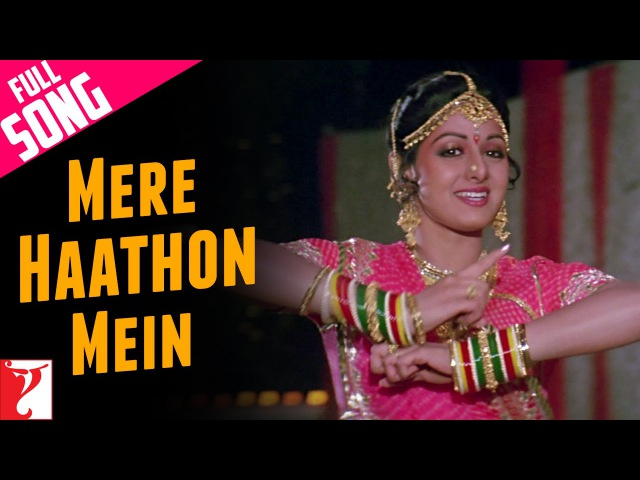 Mere Haathon Mein Full Song Chandni Rishi Kapoor Sridevi