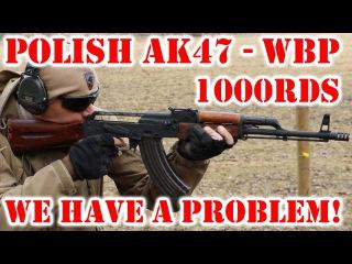 Polish AK47 (AKM) WBP 1000rds later - Poland, do we have a problem?