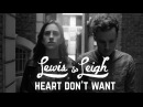 Lewis Leigh Heart Don't Want EP Version 2015