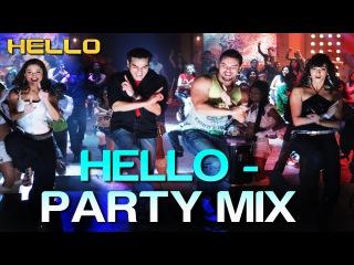 Hello Hello (Party Mix) - Hello   Salman Khan   Wajid Khan, Suzi Q, Ishq Bector Others