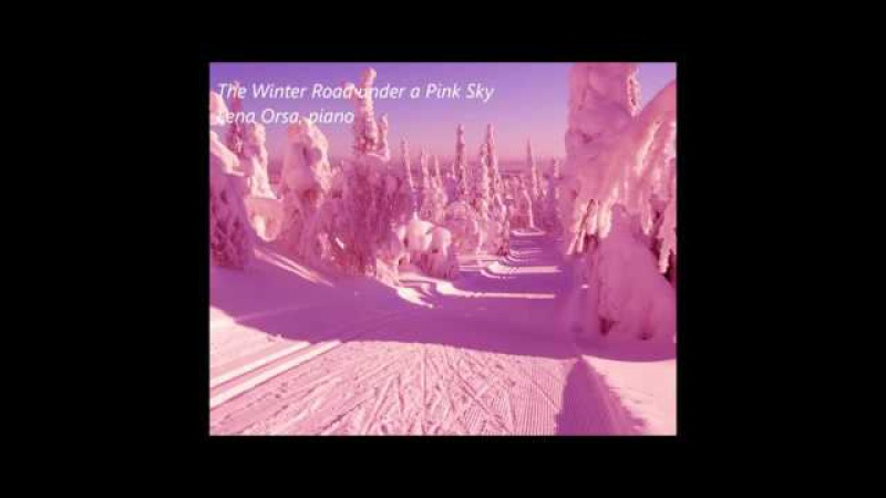 Lena Orsa ~ The Winter Road under a Pink Sky