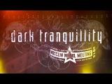 Dark tranquillity 29.08.2015 Парк культуры Горького Moscow metal meeting Москва