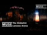 MUSE - The Globalist @ Lanxess Arena