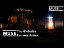 MUSE The Globalist @ Lanxess Arena
