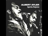 Albert Ayler - Holy Family