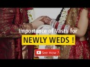 How to Live a Happy Married Life Importance of Vastu for Newly Weds