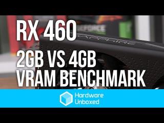 RX 460 4GB vs. 2GB VRAM Benchmark - Is more better?