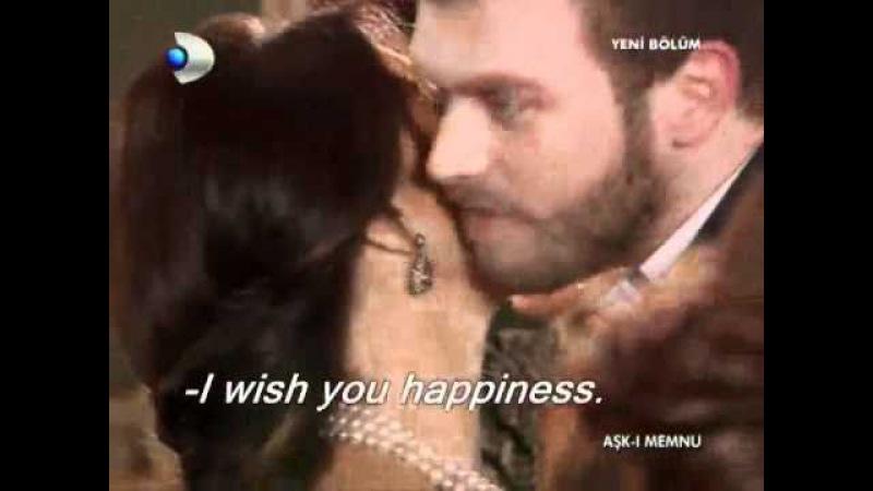 Ask-i Memnu (English) - The Engagement Ceremony