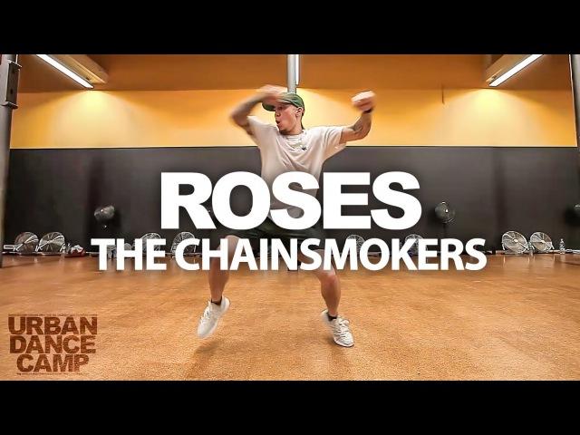 Roses - The Chainsmokers / Jawn Ha Choreography, Kinjaz Member / 310XT Films / URBAN DANCE CAMP