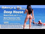 Deep House Beach Party Best Summer Hits 2015 set1 Greek Bars &amp Caf