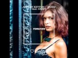 Andrey Keyton, Ramis feat. Casey - Forgiven (MAJENTA Remix)