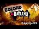 Bolond in BadLand Cap 03