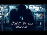 Kol and Davina II Lost it all