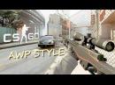 CS:GO AWP STYLE